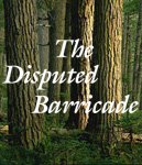 The Disputed Barricade